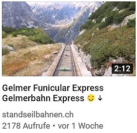 Gelmer funicular Gelmerbahn youtube videos